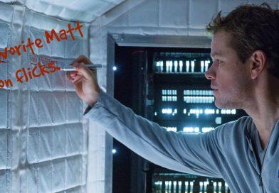 Matt Damon films I watch the most